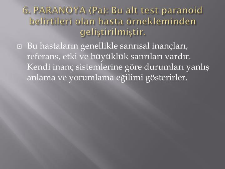 6. PARANOYA (