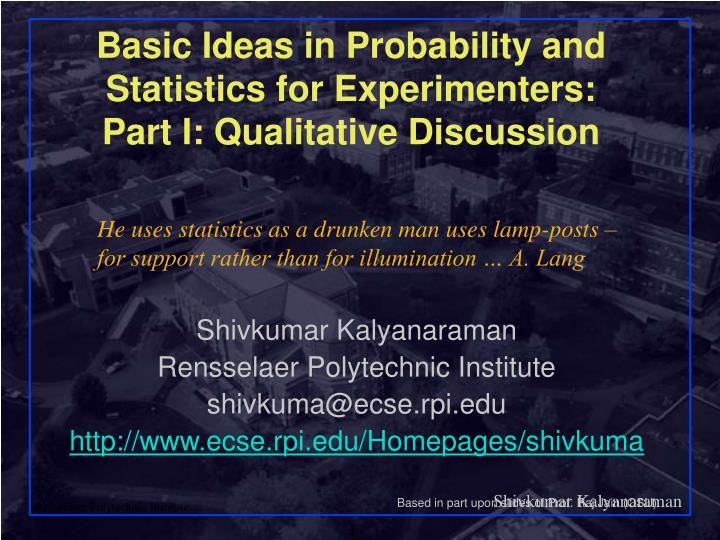 basic ideas in probability and statistics for experimenters part i qualitative discussion n.