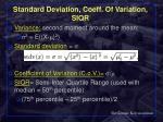 standard deviation coeff of variation siqr