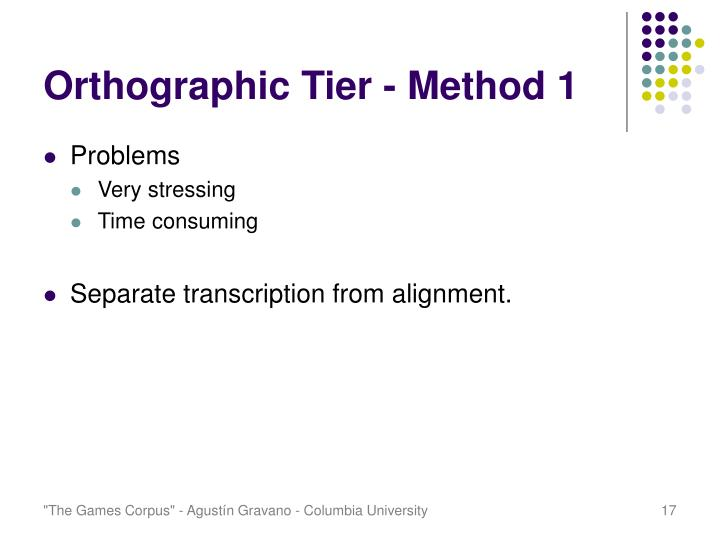 Orthographic Tier - Method 1