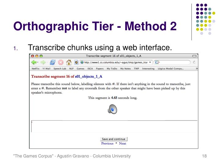 Orthographic Tier - Method 2