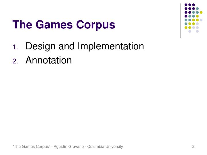 The games corpus1