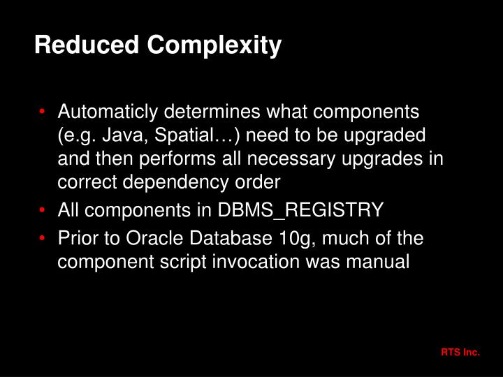 Reduced Complexity