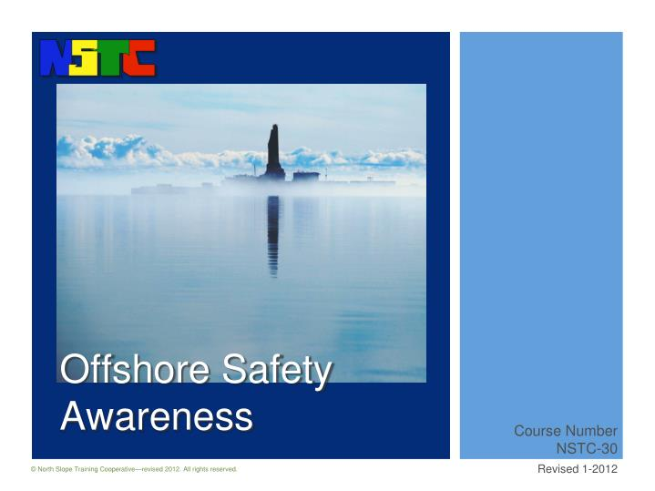 offshore safety awareness n.