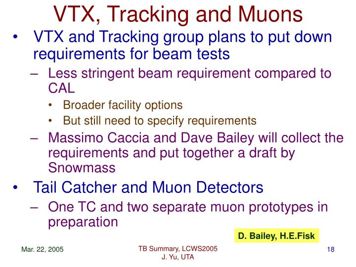 VTX, Tracking and Muons