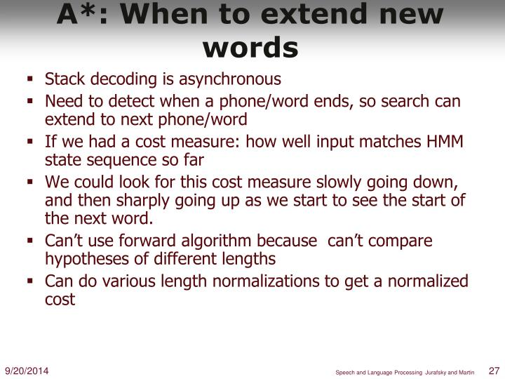 A*: When to extend new words