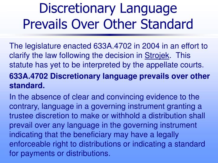 Discretionary Language Prevails Over Other Standard