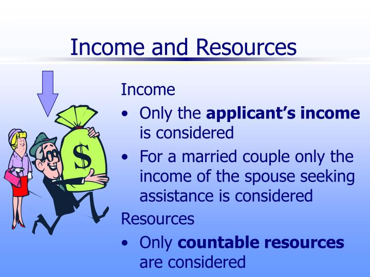 Income and Resources