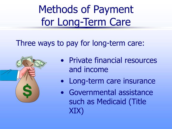 Methods of payment for long term care