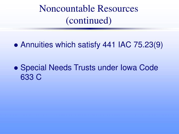 Noncountable Resources