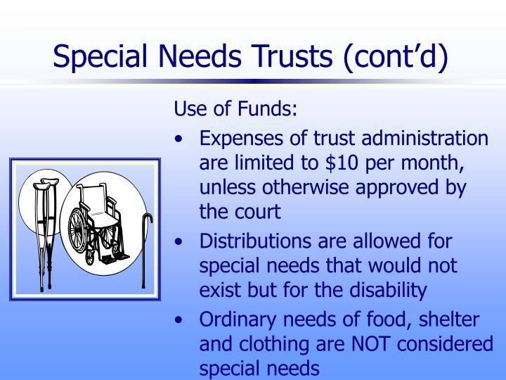 Special Needs Trusts (cont'd)