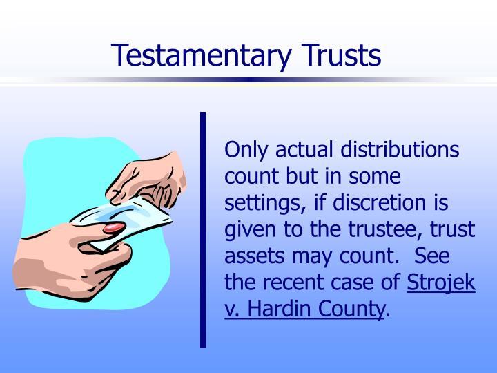 Testamentary Trusts