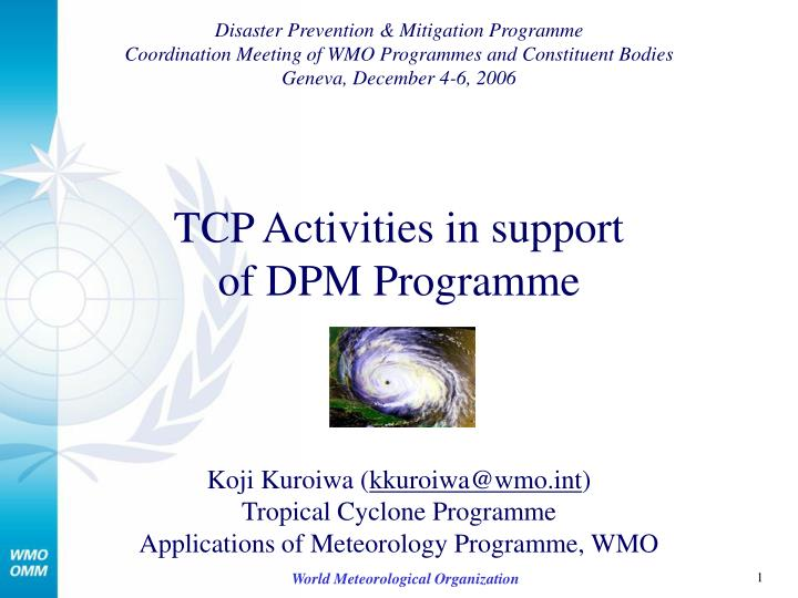 tcp activities in support of dpm programme n.