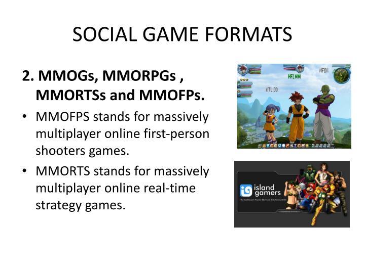 SOCIAL GAME FORMATS