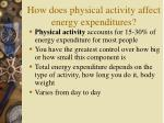 how does physical activity affect energy expenditures