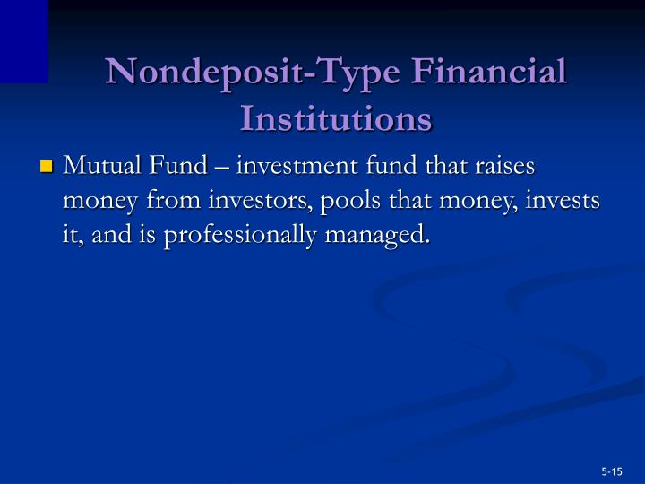 Nondeposit-Type Financial Institutions