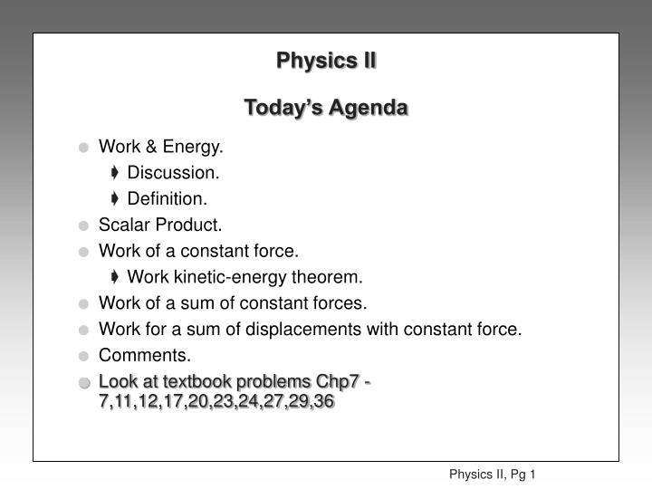 physics ii today s agenda n.