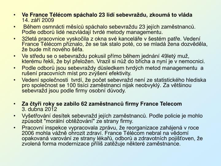 Ve France Télécom spáchalo 23 lidí sebevraždu, zkoumá to vláda