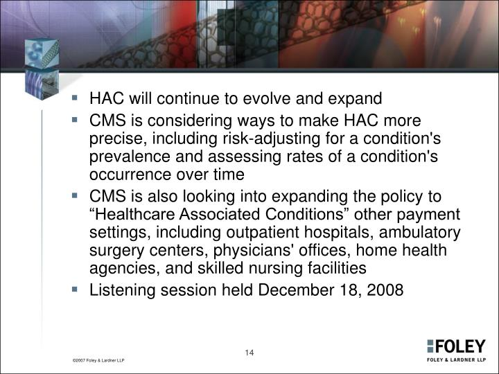 HAC will continue to evolve and expand