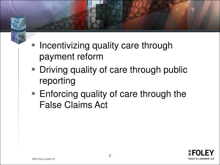 Incentivizing quality care through payment reform