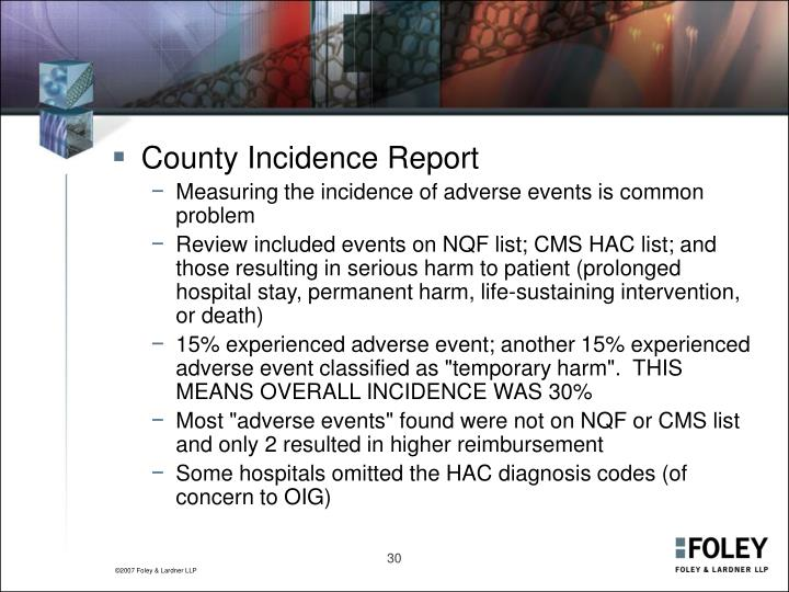 County Incidence Report