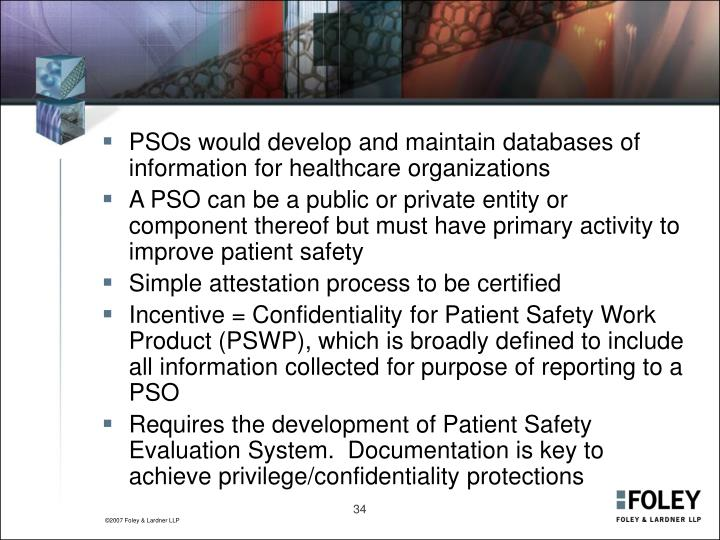 PSOs would develop and maintain databases of information for healthcare organizations