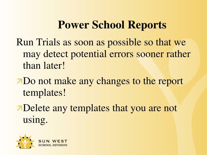 Power School Reports