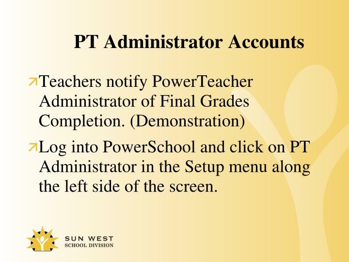 PT Administrator Accounts