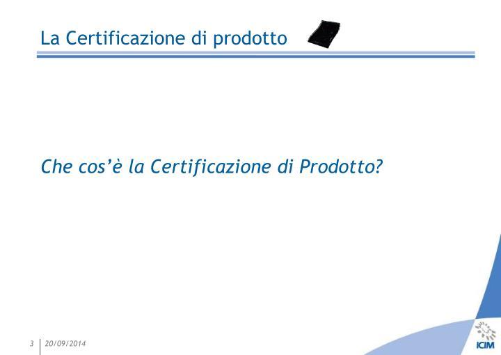 La certificazione di prodotto1