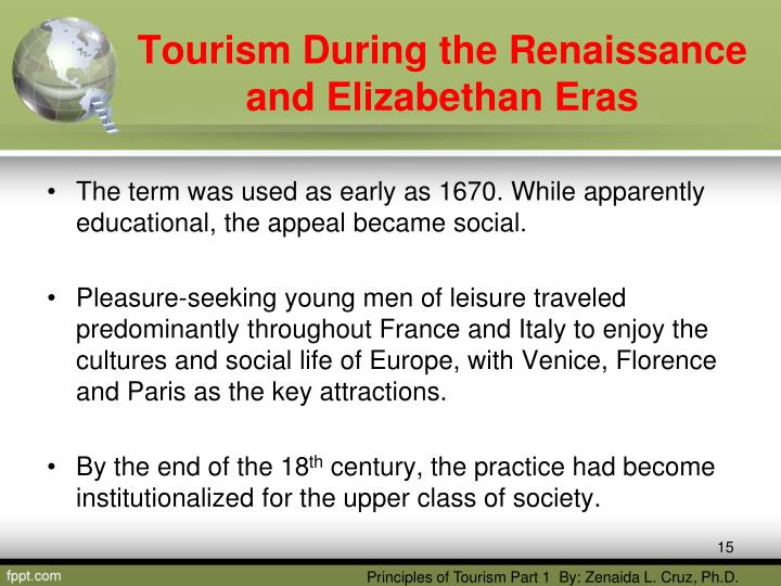 tourism during the renaissance and elizabethan period Elizabethan musical instruments the renaissance came late to the sceptered isle and the elizabethan age was its apex these reconstructed specimens testify to the extreme vitality of english music in the late which produced a bevy of talented composers.