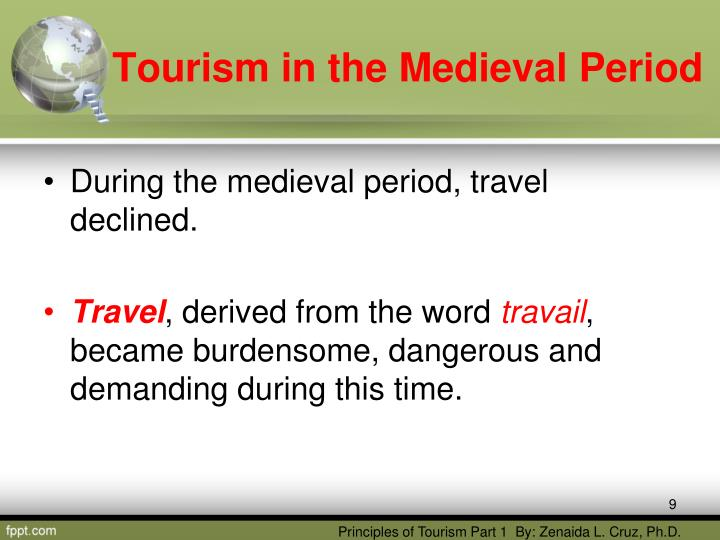 describe tourism in the medieval period