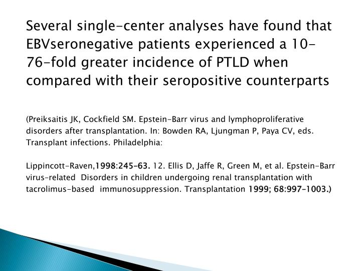 Several single-center analyses have found that