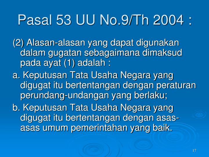 Pasal 53 UU No.9/Th 2004 :