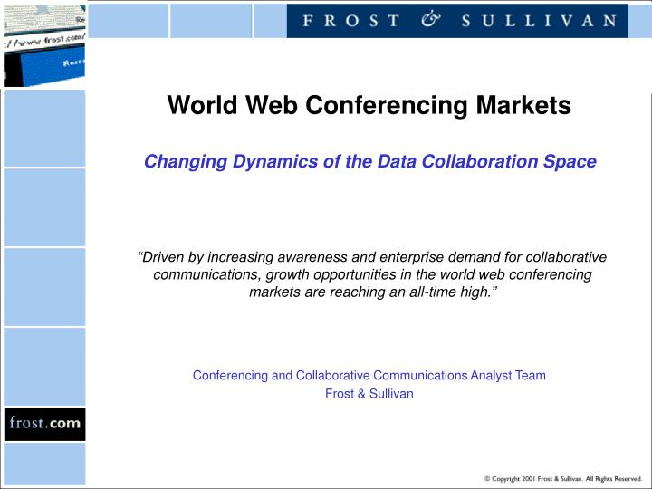 World web conferencing markets changing dynamics of the data collaboration space