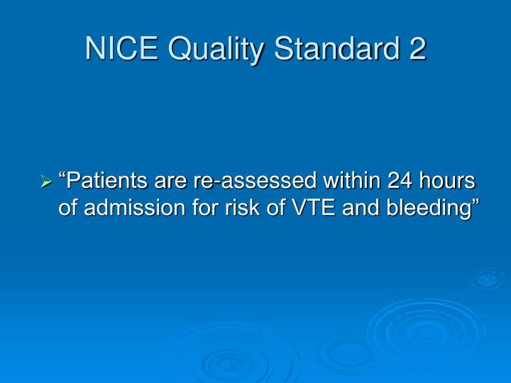 NICE Quality Standard 2