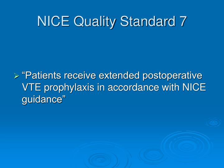 NICE Quality Standard 7
