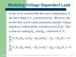 modeling voltage dependent load