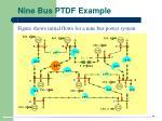 nine bus ptdf example