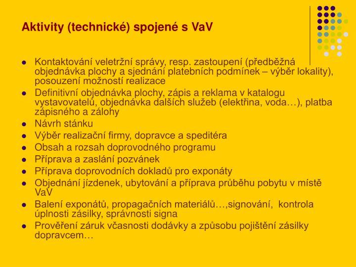 Aktivity (technické) spojené s VaV