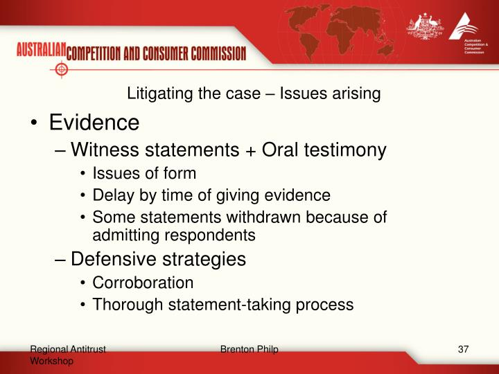 Litigating the case – Issues arising