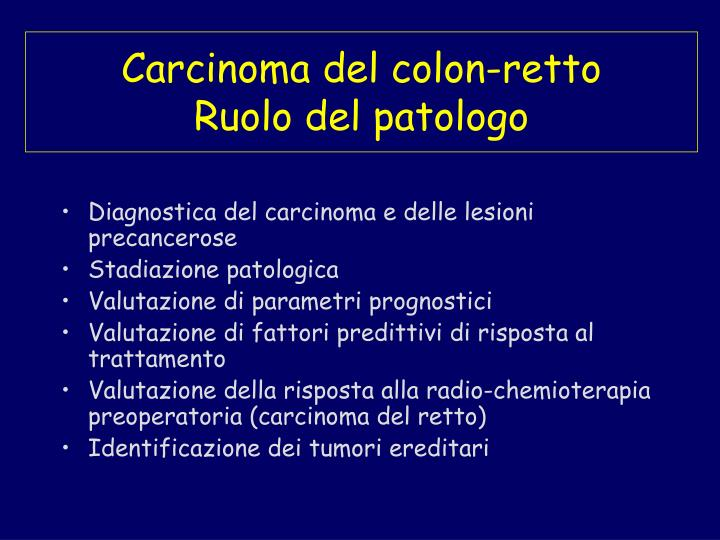 Carcinoma del colon retto ruolo del patologo