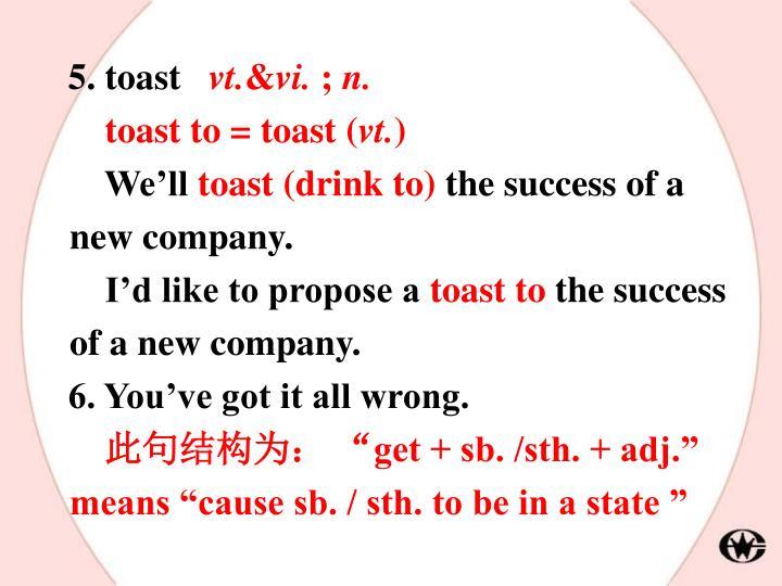 5. toast