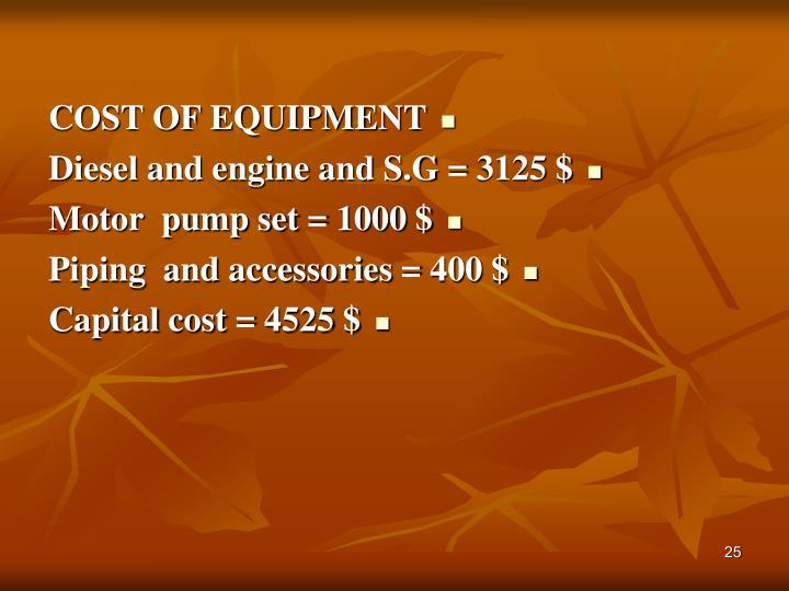 COST OF EQUIPMENT