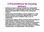 5 preconditions for housing delivery