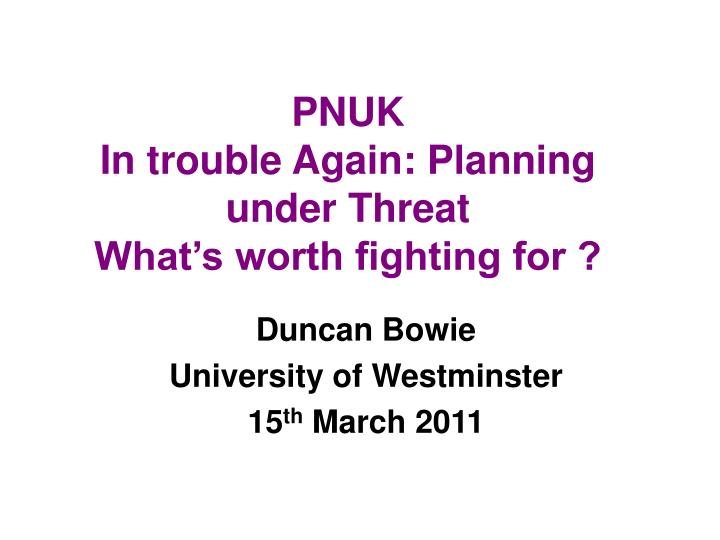 duncan bowie university of westminster 15 th march 2011