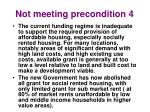 not meeting precondition 4