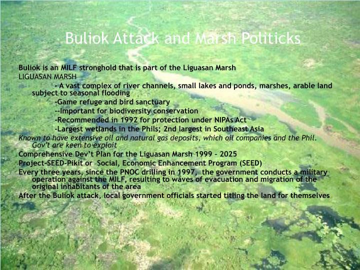 Buliok Attack and Marsh Politicks