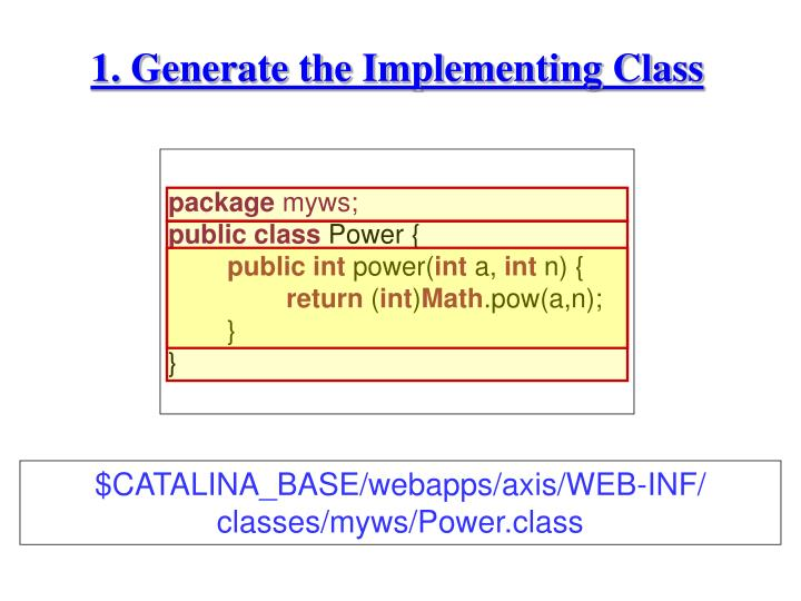 1. Generate the Implementing Class