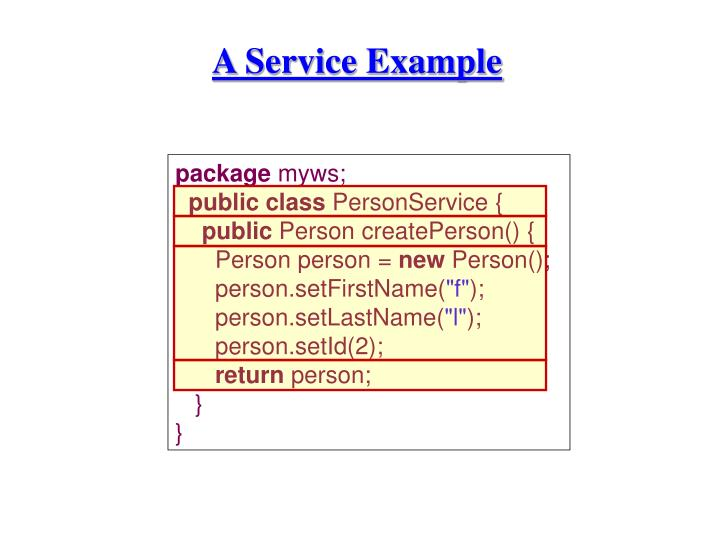 A Service Example