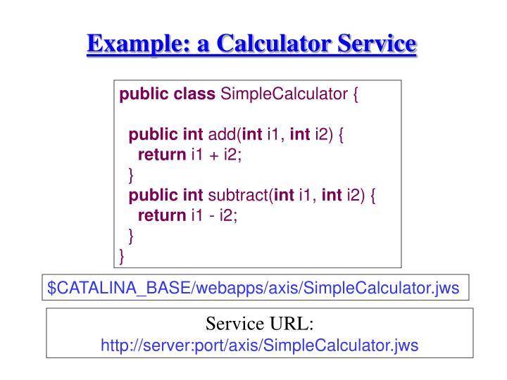Example: a Calculator Service
